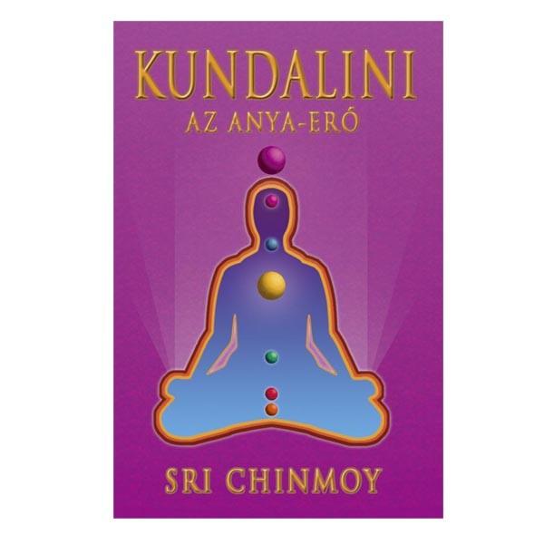 Sri Chinmoy - Kundalini jóga